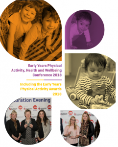 Celebrate Early Years Physical Activity & Wellbeing at the 2018 Awards and Conference!